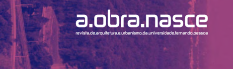 """REVISTA DE ARQUITECTURA DA UFP """"A OBRA NASCE"""" #14, DISPONÍVEL PARA DOWNLOAD GRATUITO."""